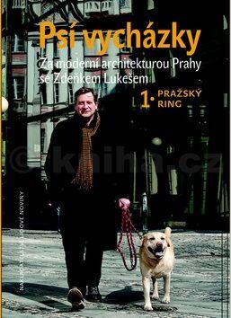 Zdeněk Lukeš: Psí vycházky 1 Pražský ring cena od 189 Kč