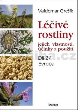 Valdemar Grešík: Léčivé rostliny 2. cena od 221 Kč
