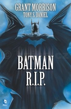 Grant Morrison, Tony S. Daniel: Batman R.I.P.