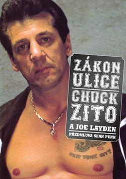 Joe Layden, Chuck Zito: Zákon ulice cena od 259 Kč