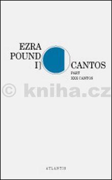 Ezra Pound: Cantos cena od 281 Kč