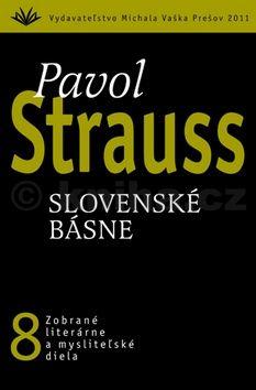 Pavol Strauss: Slovenské básne cena od 194 Kč