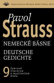 Pavol Strauss: Nemecké básne Deutsche Gedichte cena od 277 Kč