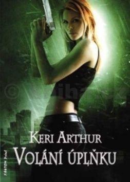 Keri Arthur: Volání úplňku cena od 170 Kč