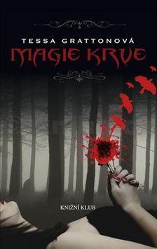Tessa Gratton: Magie krve cena od 240 Kč
