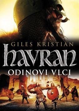 Giles Kristian: Havran - Odinovi vlci cena od 149 Kč