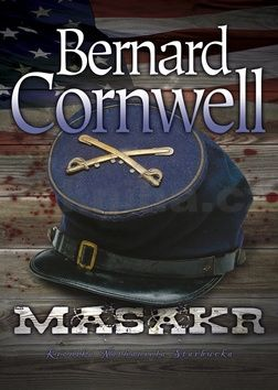 Bernard Cornwell: Masakr cena od 139 Kč