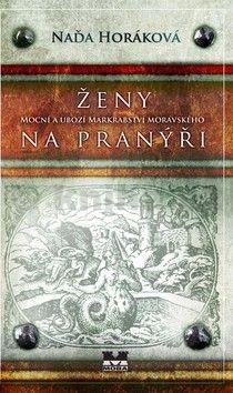 Naďa Horáková: Ženy na pranýři (E-KNIHA) cena od 215 Kč