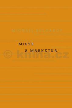 Michail Afanasjevič Bulgakov: Mistr a Markétka cena od 303 Kč
