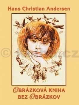 Hans Christian Andersen: Obrázková kniha bez obrázkov cena od 190 Kč