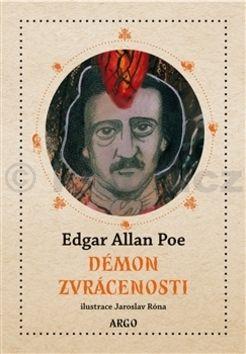 Jaroslav Róna, Edgar Allan Poe: Démon zvrácenosti cena od 301 Kč