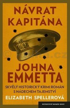 Elizabeth Speller: Návrat kapitána Johna Emmetta cena od 182 Kč