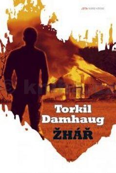 Torkil Damhaug: Žhář cena od 0 Kč