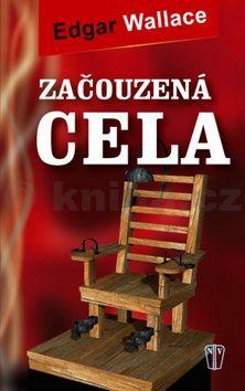 Edgar Wallace: Začouzená cela cena od 75 Kč