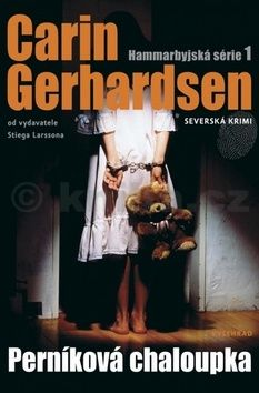 Carin Gerhardsen: Perníková chaloupka cena od 196 Kč