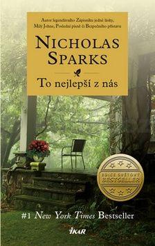 Nicholas Sparks: To nejlepší z nás / Co s láskou cena od 239 Kč