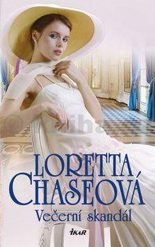 Loretta Chase: Večerní skandál cena od 207 Kč
