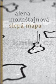 Alena Mornštajnová: Slepá mapa cena od 148 Kč