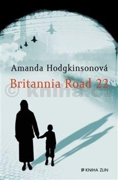 Amanda Hodgkinson: Britannia Road 22 cena od 199 Kč