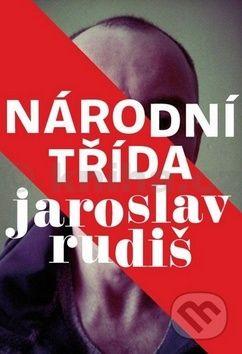 Jaroslav Rudiš: Národní třída cena od 148 Kč