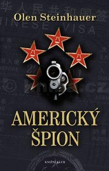 Olen Steinhauer: Americký špion cena od 79 Kč