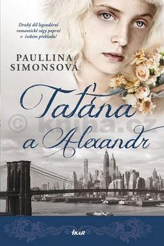 Paullina Simons: Taťána a Alexandr cena od 279 Kč