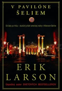 Erik Larson: V pavilóne šeliem cena od 266 Kč