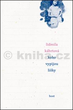 Lidmila Kábrtová: Koho vypijou lišky cena od 141 Kč
