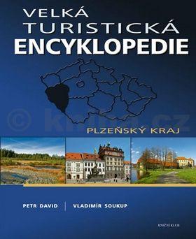 Peter David Velká turistická encyklopedie Plzeňský kraj cena od 199 Kč