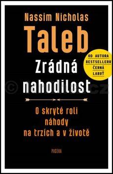 Nassim Nicholas Taleb: Zrádná nahodilost cena od 0 Kč