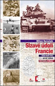 Milan Syruček: Slzavé údolí Francie cena od 107 Kč