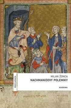 Milan Žonca: Nachmanidovy polemiky cena od 223 Kč