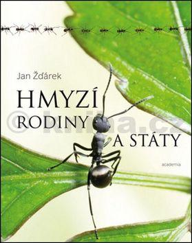 Jan Žďárek: Hmyzí rodiny a státy cena od 619 Kč