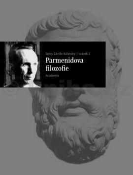Záviš Kalandra: Parmenidova filosofie cena od 245 Kč