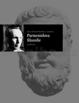 Záviš Kalandra: Parmenidova filozofie cena od 241 Kč