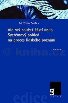 Miroslav Svítek: Víc než součet částí cena od 241 Kč