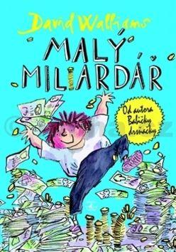 David Walliams: Malý miliardář cena od 168 Kč