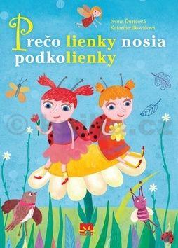 Ivona Ďuričová: Prečo lienky nosia podkolienky cena od 104 Kč