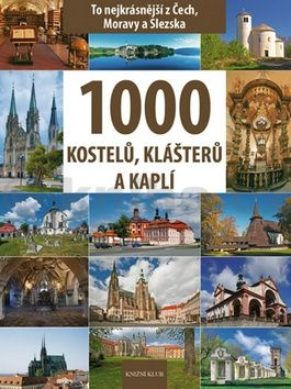 Vladimír Soukup, Peter David: 1000 kostelů, klášterů a kaplí cena od 449 Kč