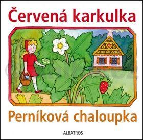 Lenka Vybíralová: Červená karkulka a Perníková chaloupka cena od 59 Kč