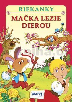 Adolf Dudek: Mačka lezie dierou cena od 67 Kč