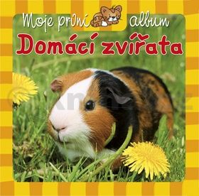 Moje první album Domácí zvířata cena od 24 Kč