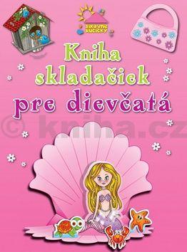 Kniha skladačiek pre dievčatá cena od 65 Kč