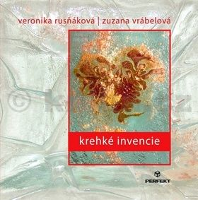 Zuzana Vrábelová, Veronika Rusňáková: Krehké invencie cena od 115 Kč