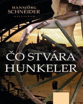 Schneider Hansjörg: Čo stvára Hunkeler cena od 170 Kč