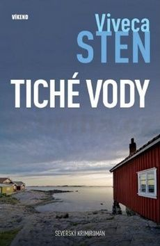 Viveca Sten: Tiché vody - Vraždy na Sandhamnu 1 cena od 197 Kč