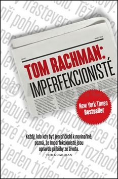 Tom Rachman: Imperfekcionisté cena od 199 Kč