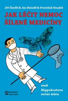 Jak léčit nemoc šílené medicíny cena od 192 Kč