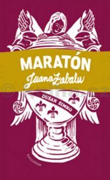 Dušan Šimko: Maratón Juana Zabalu cena od 151 Kč