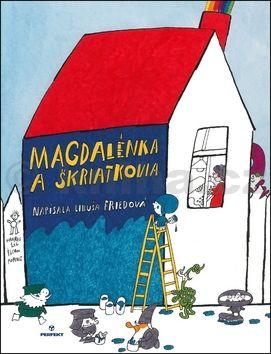 Libuša Friedová: Magdalénka a škriatkovia cena od 129 Kč
